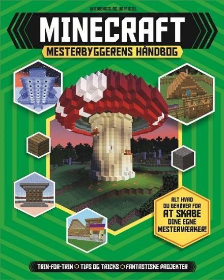 Minecraft Mesterbyggerens håndbog af Jonathan Green & Juliet Stanley (Bog) - køb hos Saxo