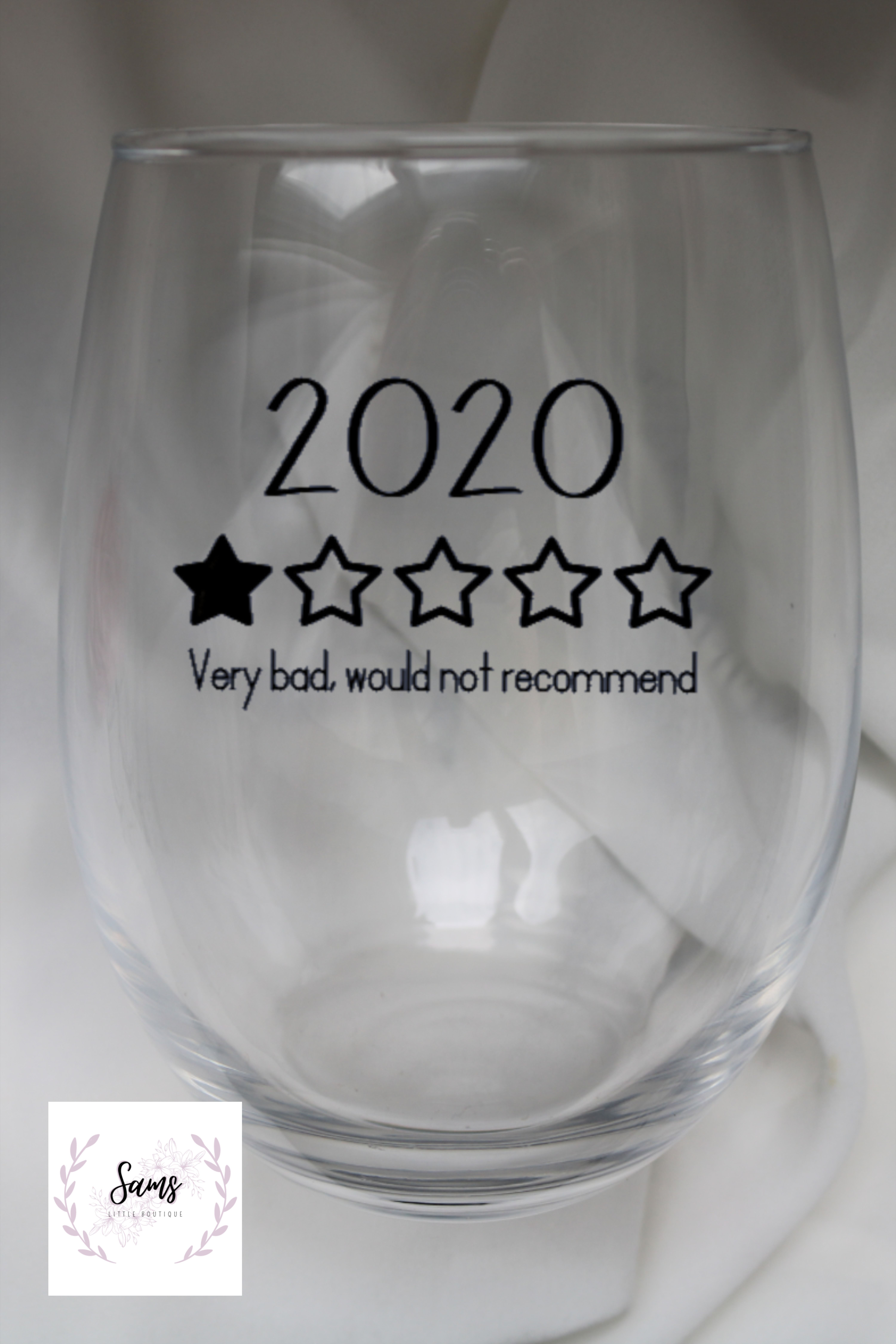 2020 Very Bad Would Not Recommend Funny Stemless Wine Glass Wine Glass Vinyl Custom Wine Glass Funny Wine Glass
