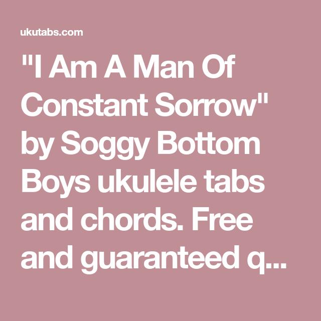 I Am A Man Of Constant Sorrow\