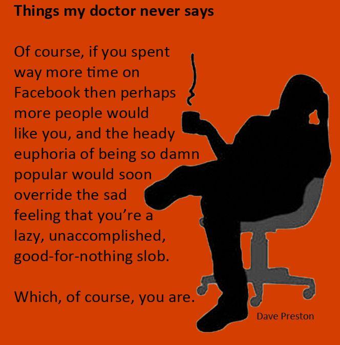 Doctor's diagnosis: Slob.  #fun, #humor, #doctor, #Facebook