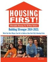 Housing First Affordable Housing For All New Yorkers Building Stronger 2014 2021 What The Next Mayor Can Do To Address New With Images Affordable Housing Building House