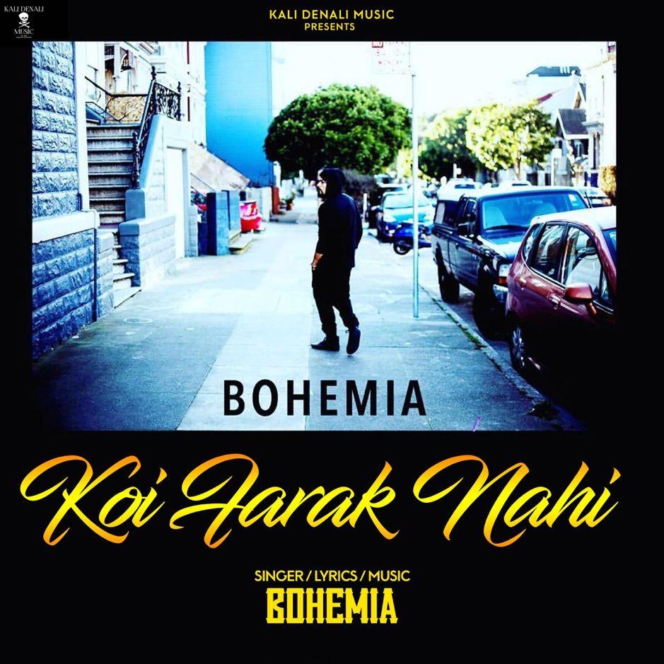 Koi Farak Nahi Single By Bohemia Sponsored Nahi Single Bohemia Listen Affiliate In 2020 Mp3 Song Songs Koi