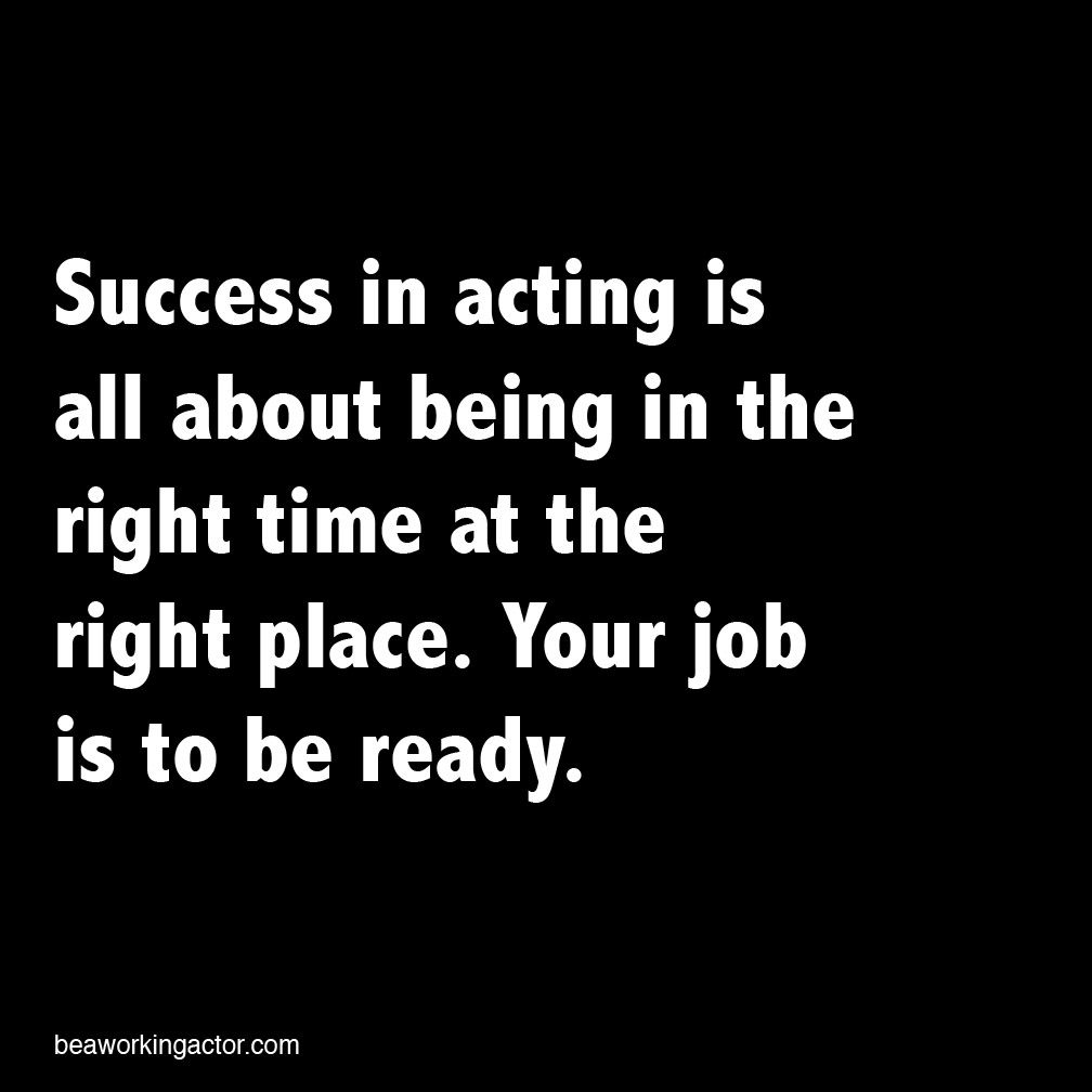 How do you a working actor theatre quotes