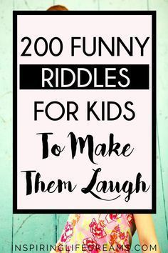 RIDDLES FOR KIDS – BEST MOST EPIC COLLECTION OF 200+ KIDS RIDDLES
