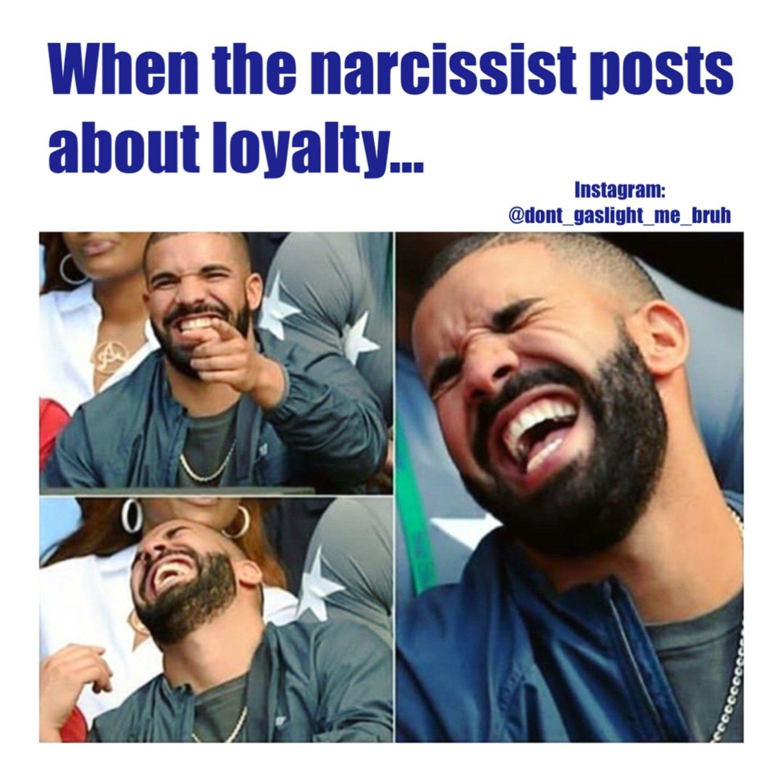 Meme funny narcissist 6 Memes