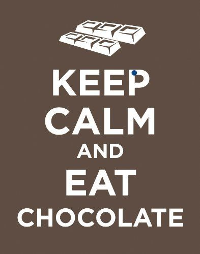 Keep Calm and Eat Chocolate Brown Novelty Food Humor Quote Postcard Poster Print 11x14 by Culturenik, http://www.amazon.com/dp/B00BFE71TS/ref=cm_sw_r_pi_dp_JQhXrb1S5XTS0