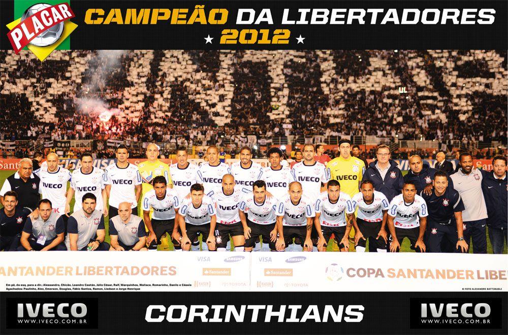 Sport Club Corinthians Paulista Copa Santander Libertadores Champion 2012 Players Standing Left To Ri Campeao Sport Club Corinthians Corinthians Paulista