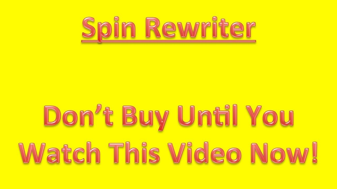 Spin Rewriter Do not Get Till You Review This spin