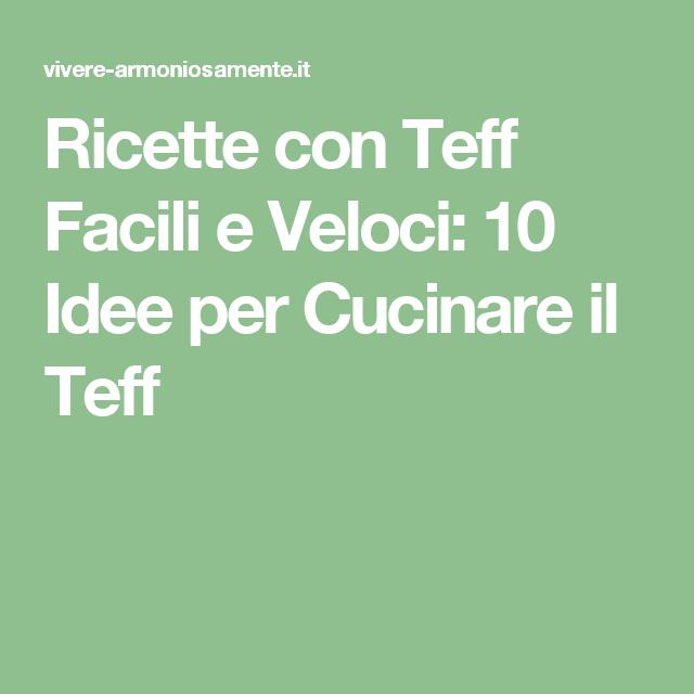 Ricette con Teff Facili e Veloci: 10 Idee per Cucinare il Teff