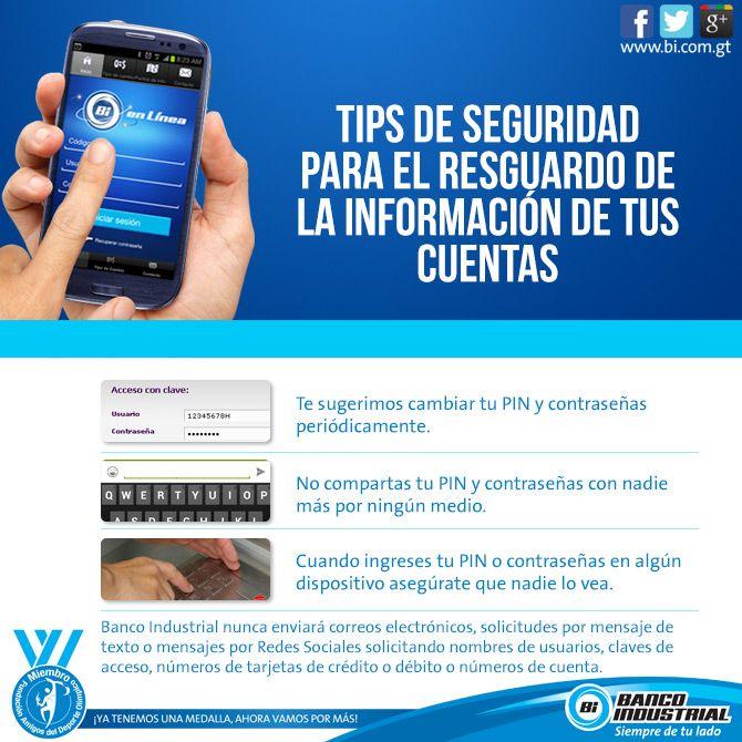 Cuidar de tu información también está en tus manos. Te compartimos estos tips de seguridad para tu seguridad. #TipsDeSeguridad #ProductosYServicios #BancoIndustrial