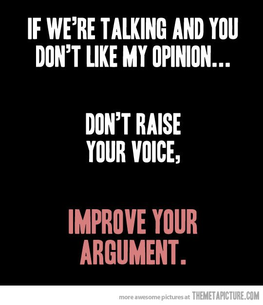 If You Don T Like My Opinion Funny Quotes Quotes To Live By Quotes