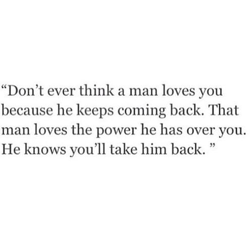 Quotes about ex boyfriends coming back