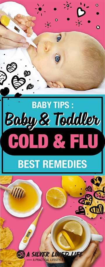 Baby Cold Remedies Effective Natural Treatments For Infants Toddlers And Children Who Have A Runny Nose Sore Thou Baby Cold Remedies Baby Cold Toddler Cold