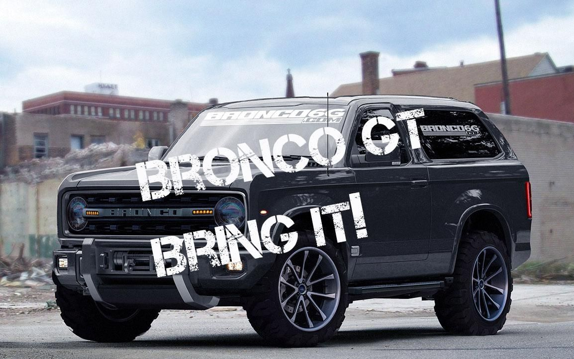 Making The Case For A Ford Bronco Gt Supertruck 2020 2021 Ford