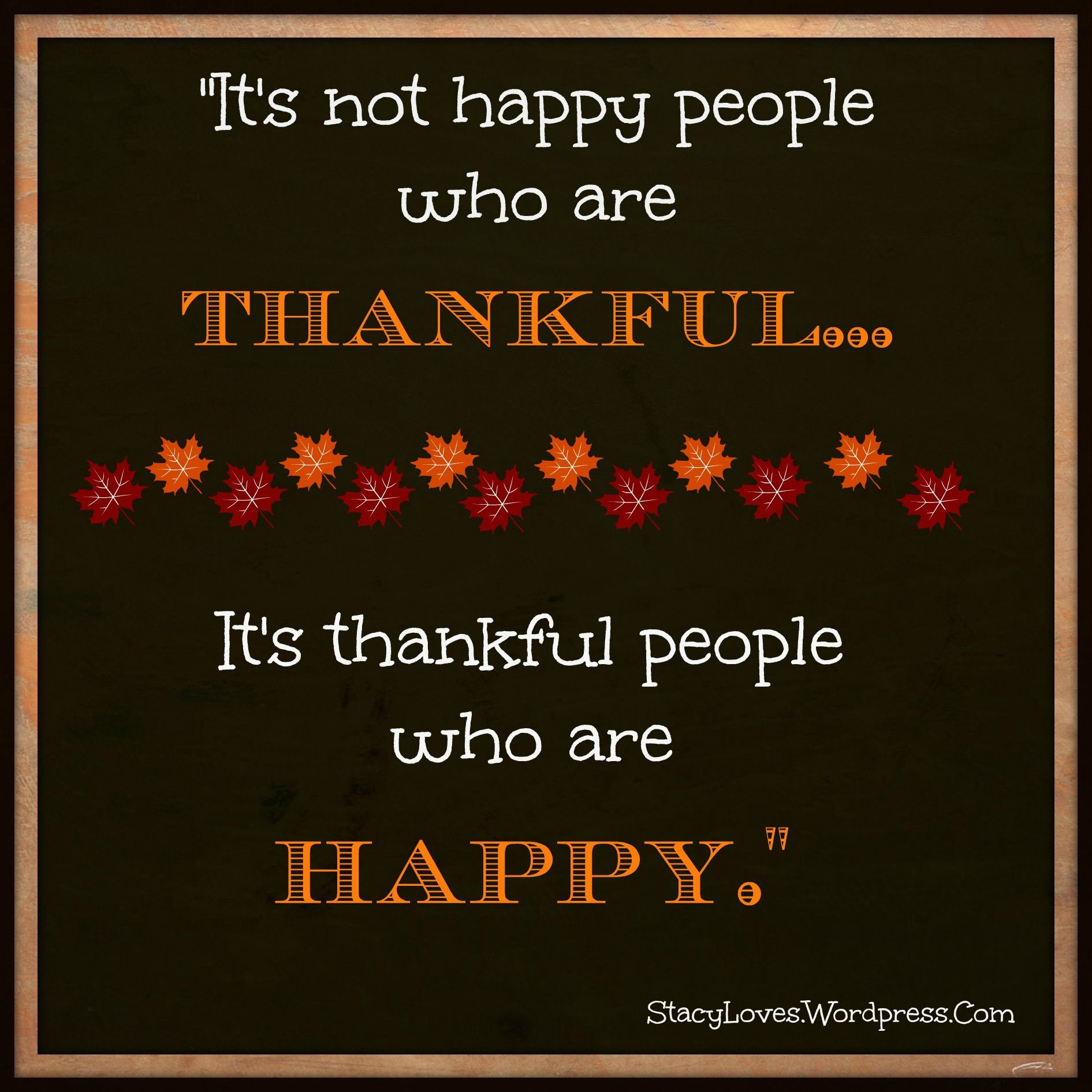 Visual Quote: Thankful People Are Happy