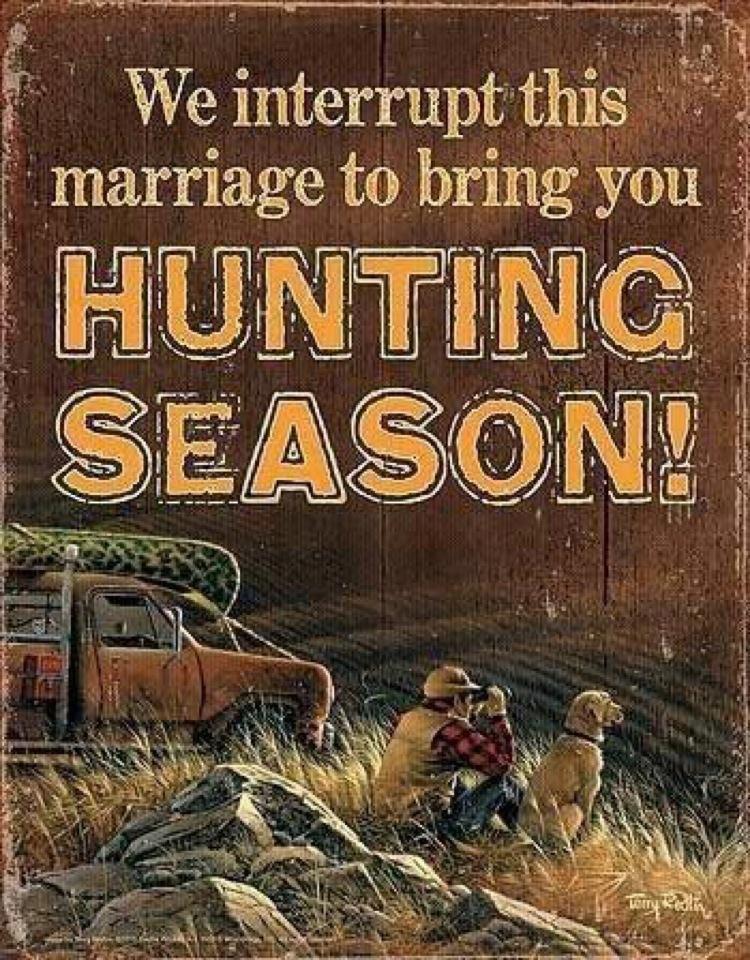 We interrupt this marriage to bring you Hunting Season! #SecondAmendment