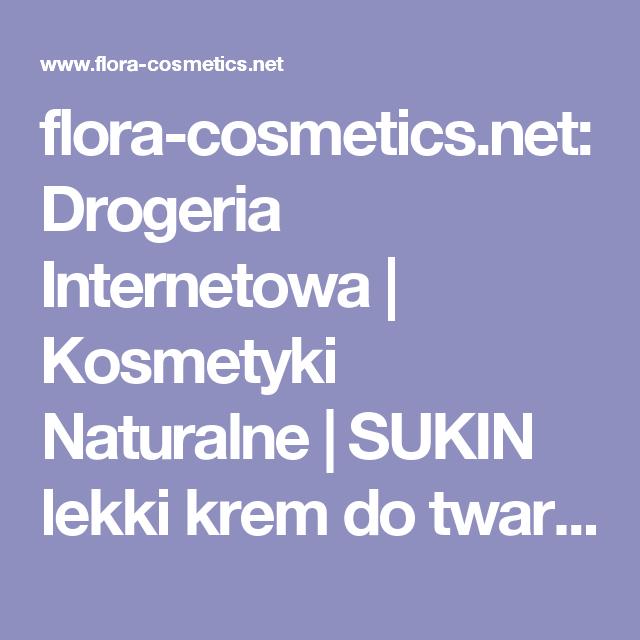 Flora Cosmetics Net Drogeria Internetowa Kosmetyki Naturalne Sukin Lekki Krem Do Twarzy Na Noc Naturalny Flora