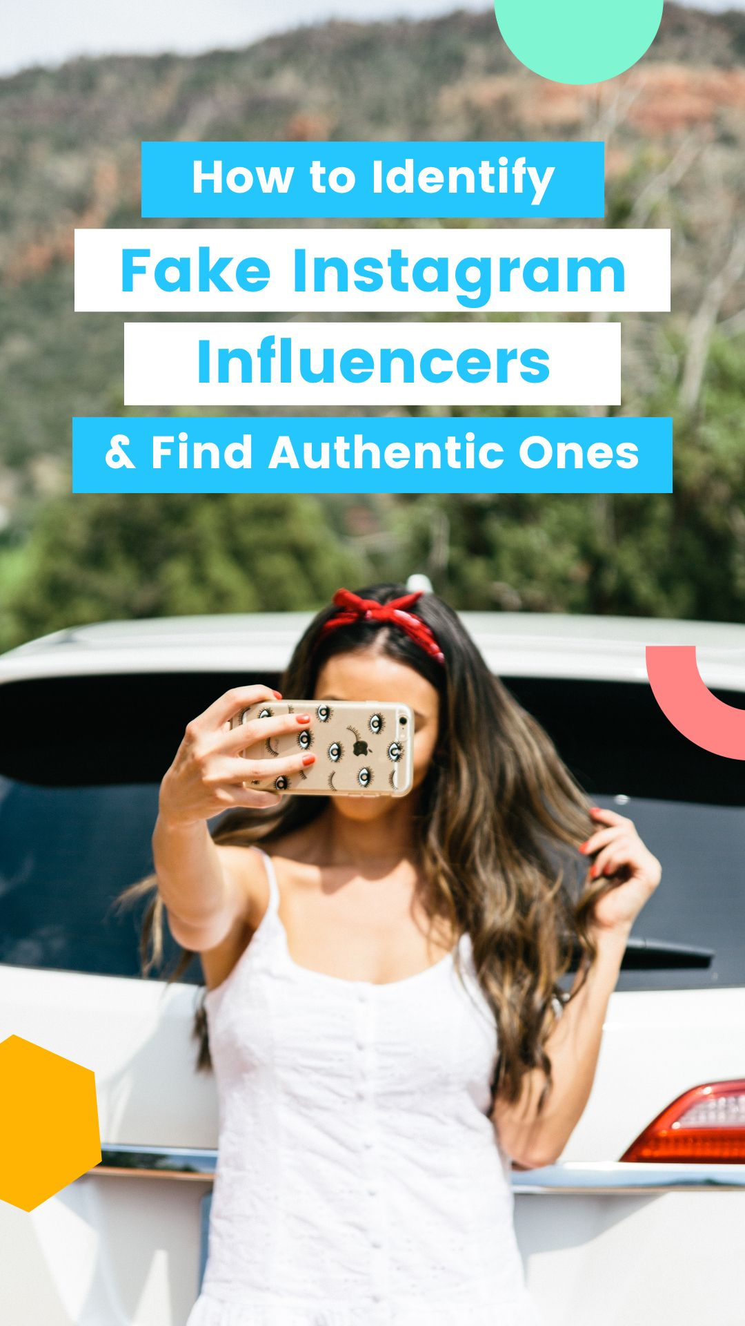 How to Identify Fake Instagram Influencers (and Find