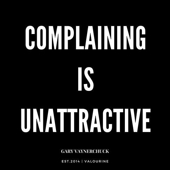 'Complaining is unattractive by Gary Vee | Gary Vaynerchuck| Inspirational quotes | Famous quote' Poster by QuotesGalore