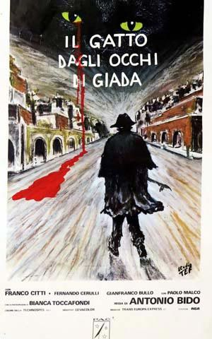 Il gatto dagli occhi di giada è un film del 1977 diretto da Antonio Bido, al suo esordio come regista.