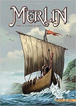 Decouvrez Merlin Tome 12 La Reine De Sang De Nicolas Jarry Sur Booknode La Communaute Du Livre Telechargement Livre Merlin