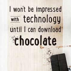 Pin by Pol VanRhee on Dark Chocolates | Pinterest |Man And Chocolate Quotes