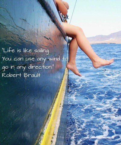 Motivation Revitalize Your Life Dr Melanie G Http Marinpsychologist Blogspot Com Nautical Quotes Life Is Like Life