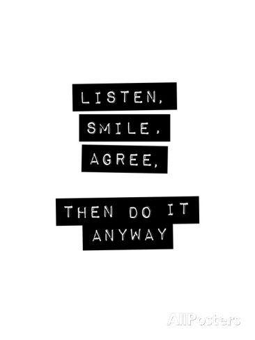 Listen Smile Agree Taidevedos