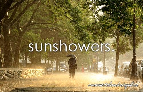 sunshowers.