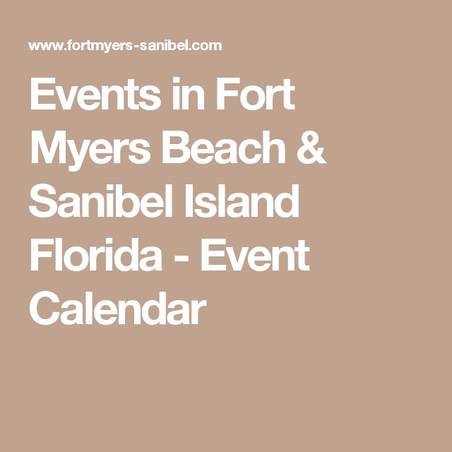 Events In Fort Myers Beach  Sanibel Island Florida  Event