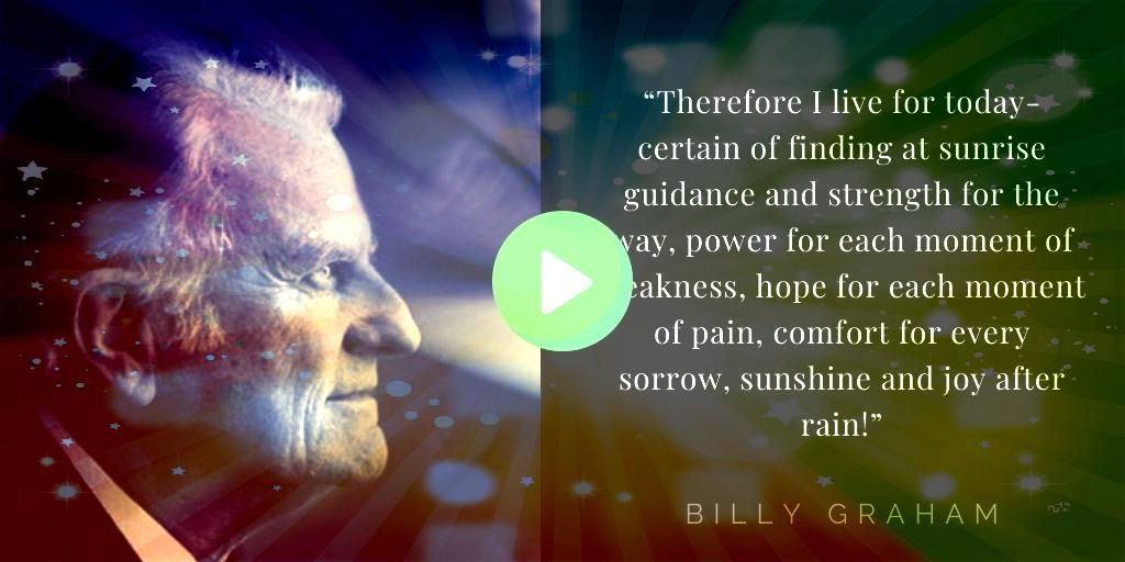 Billy Graham Quotes About Hope Here are 15 Billy Graham quotes about hope to remind you of the hope we have in Christ our Savior The first one The will of God will not ta...