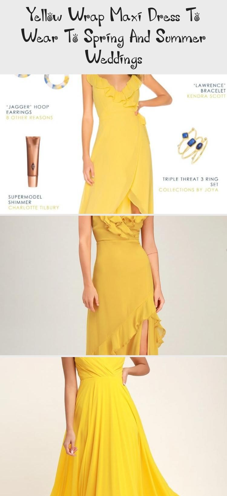 Yellow Wrap Maxi Dress To Wear To Spring And Summer Weddings
