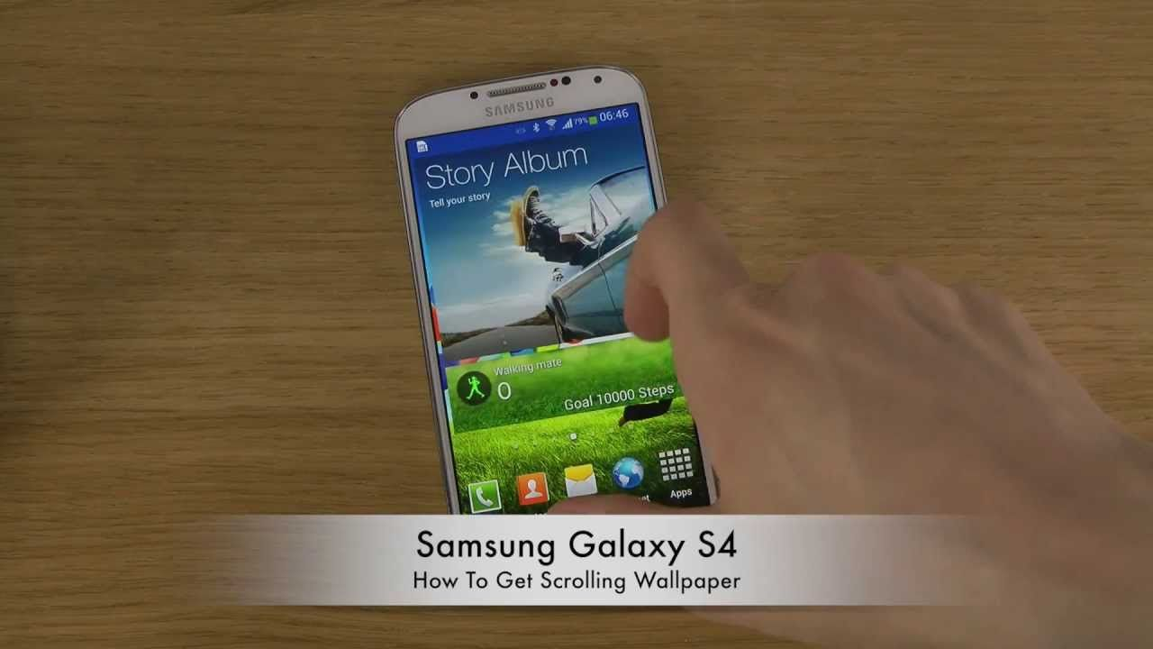 How To Get Scrolling Wallpaper Samsung Galaxy S4   YouTube