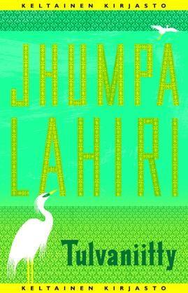 #kirja – Jhumpa Lahiri: Tulvaniitty Kansi Timo Mänttäri