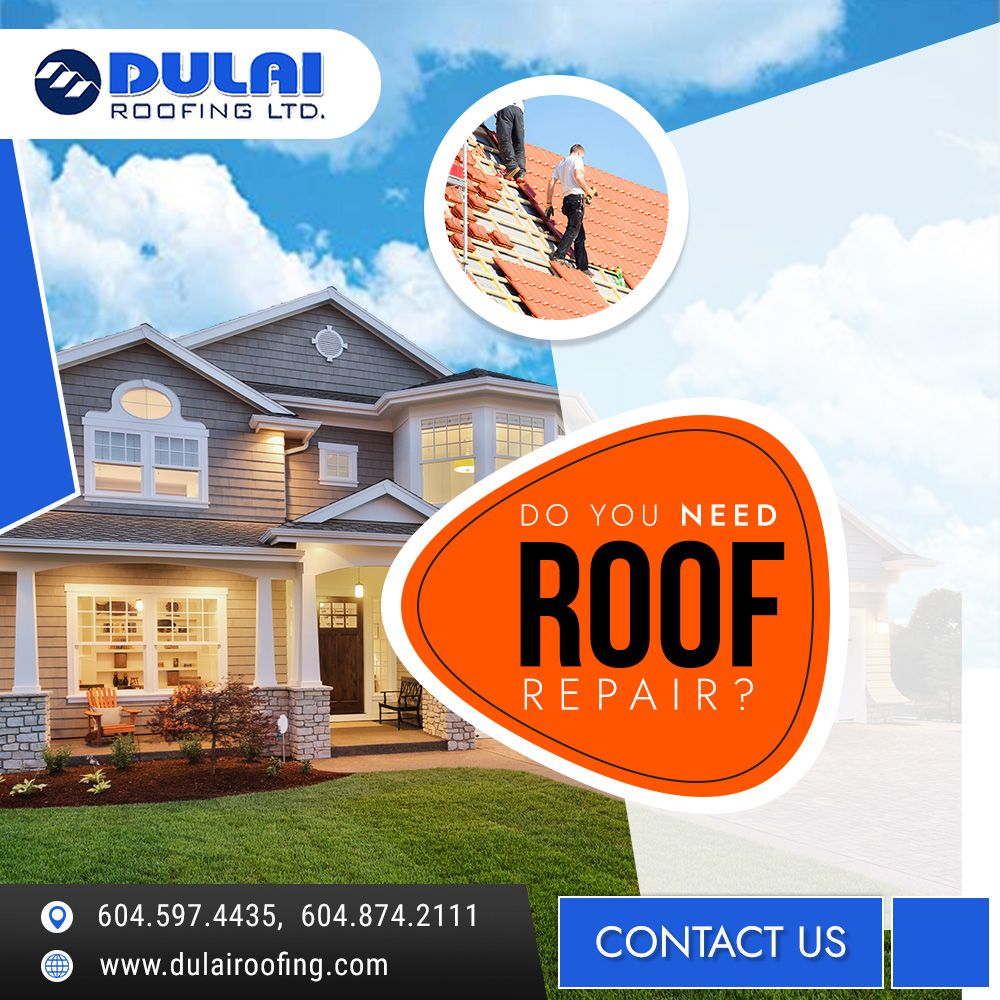 Do You Need Fantastic Roof Repair In Canada Call On 604 597 4435 Or 604 874 2111 To Take Advantage Of Highly Skilled But E With Images Roofing Roof Repair Roofing Systems