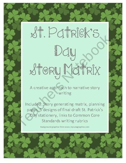 St. Patrick's Day Story Matrix- Creative writing  from  What-Box Shop - | Teachers Notebook