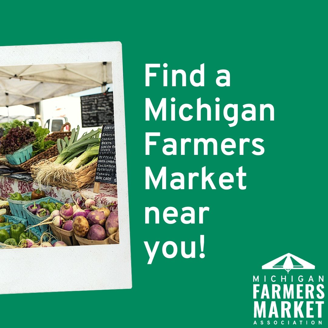 Find a Michigan Farmers Market near you! Search by county