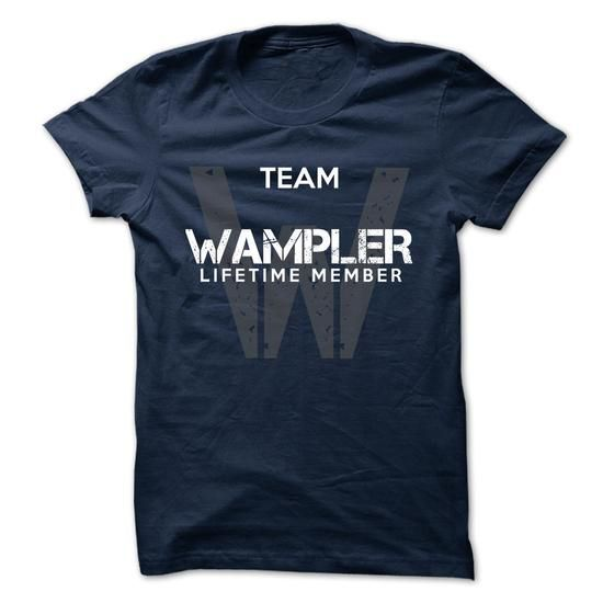 WAMPLER - TEAM WAMPLER LIFE TIME MEMBER LEGEND - #shirt with quotes #sweatshirt style. LOWEST PRICE => https://www.sunfrog.com/Valentines/WAMPLER--TEAM-WAMPLER-LIFE-TIME-MEMBER-LEGEND-50030568-Guys.html?68278