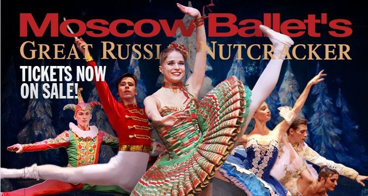 Exclusive Ticket Offer For Moscow Russian Ballet Nutcracker With Images Russian Ballet Ballet Moscow