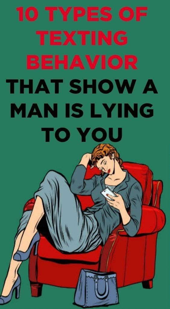 10 TYPES OF TEXTING BEHAVIOR THAT SHOW A MAN IS LYING TO YOU