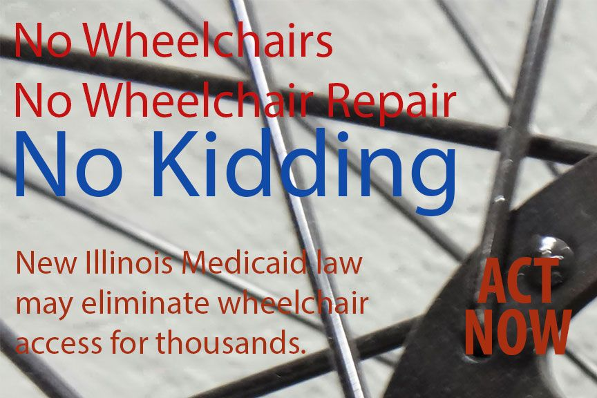 Can You Get Disability For Fibromyalgia In Illinois New Illinois Medicaid Law Threatens Wheelchair User Mobility Medicaid Illinois Wheelchair