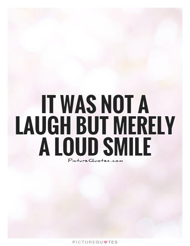 Picturequotes Com Laughter Quotes Smile Quotes Picture Quotes