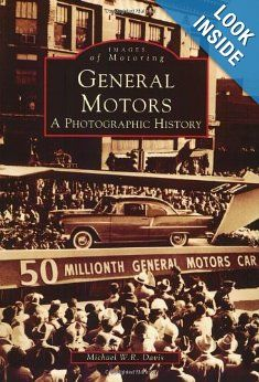 Sept 16 1908 The General Motors Corporation Is Founded Auto