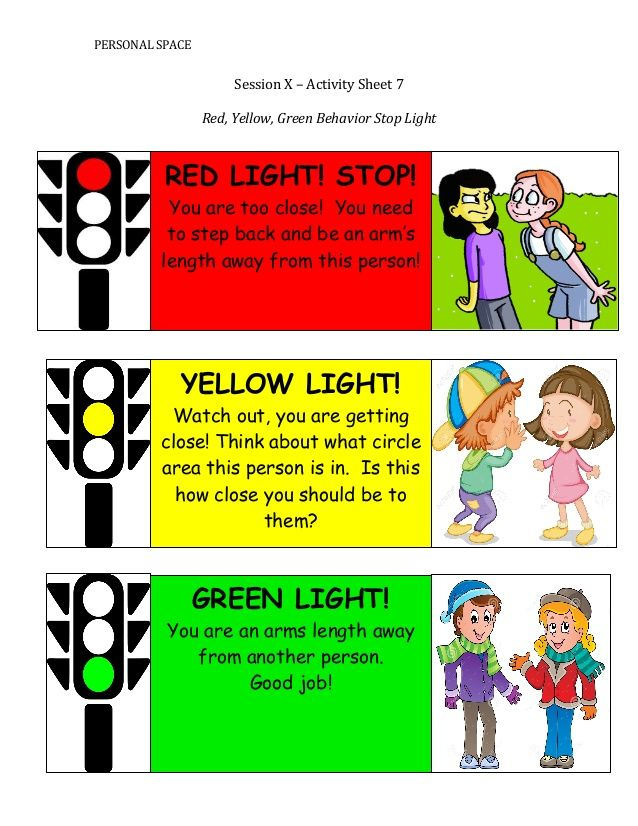 PERSONAL	    SPACE	      Session	    X	    –	    Activity	    Sheet	    7	      	      Red,	    Yellow,	    Green	    Behavior	    Stop	   ...