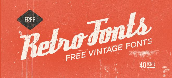 40 Free Fonts Ideal For Retro And Vintage Designs Bluefaqs Vintage Fonts Free Vintage Typography Retro Typography