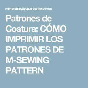 Patrones de Costura: CÓMO IMPRIMIR LOS PATRONES DE M-SEWING PATTERN