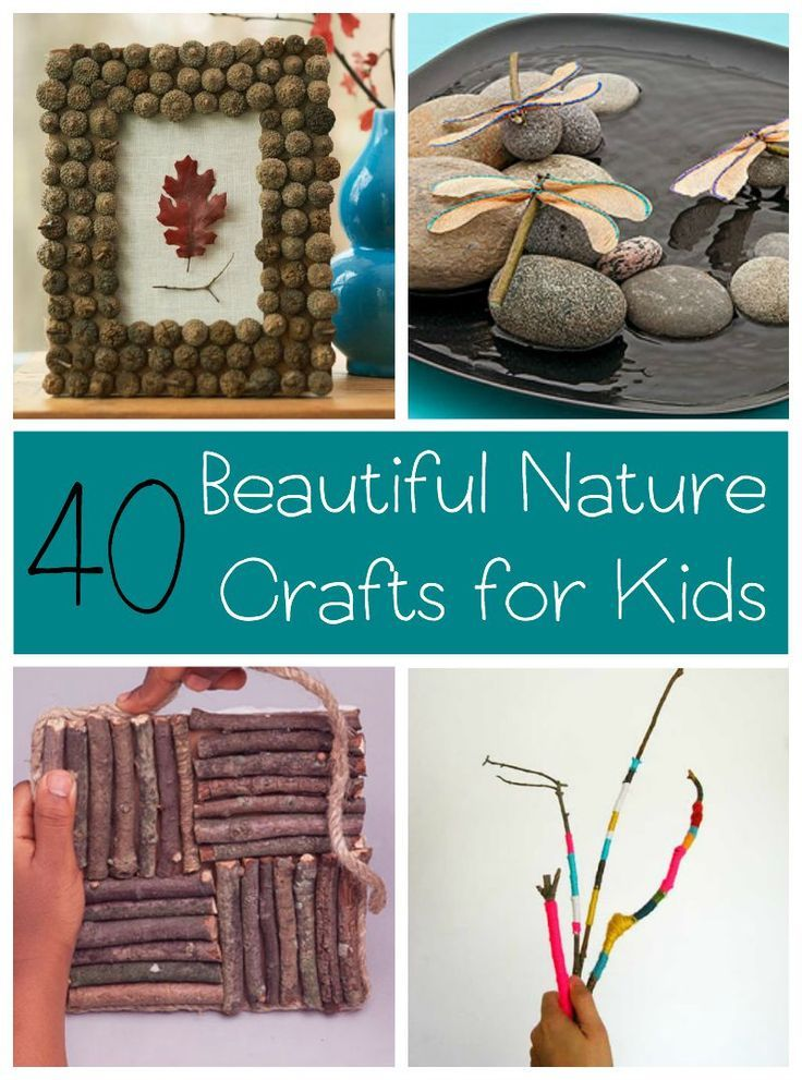40 Nature Crafts For Kids Nature Based Activities For Kids