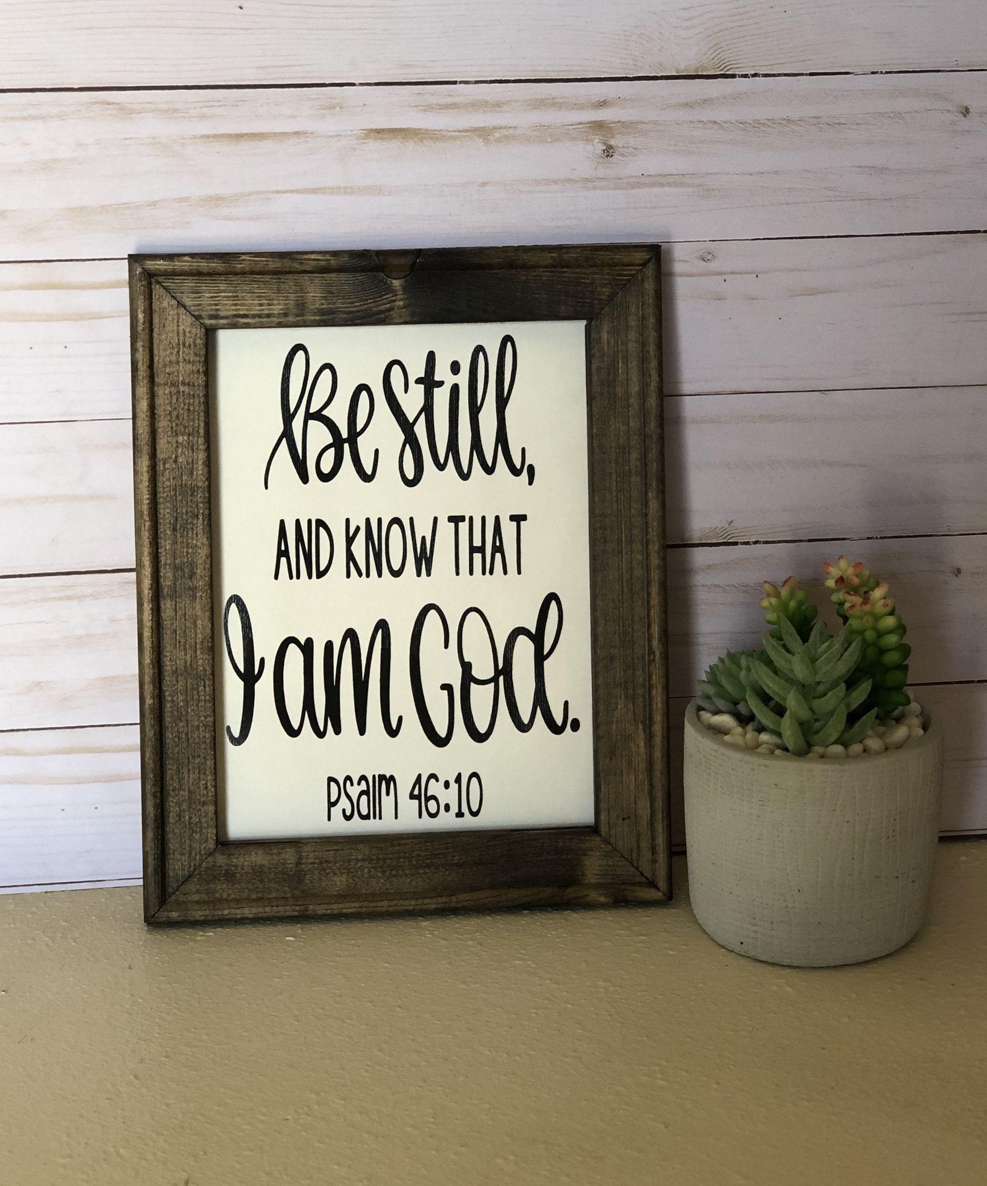 Be Still and know that I am God Sign / Farmhouse Wood Sign / Be Still and Know Sign / Christian Decor  #etsy #bestillandknow #vintagebarn_nd