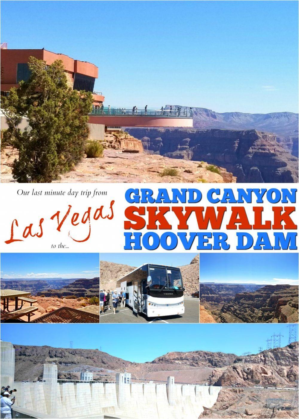 Grand Canyon Skywalk Hoover Dam From Las Vegas Las Vegas