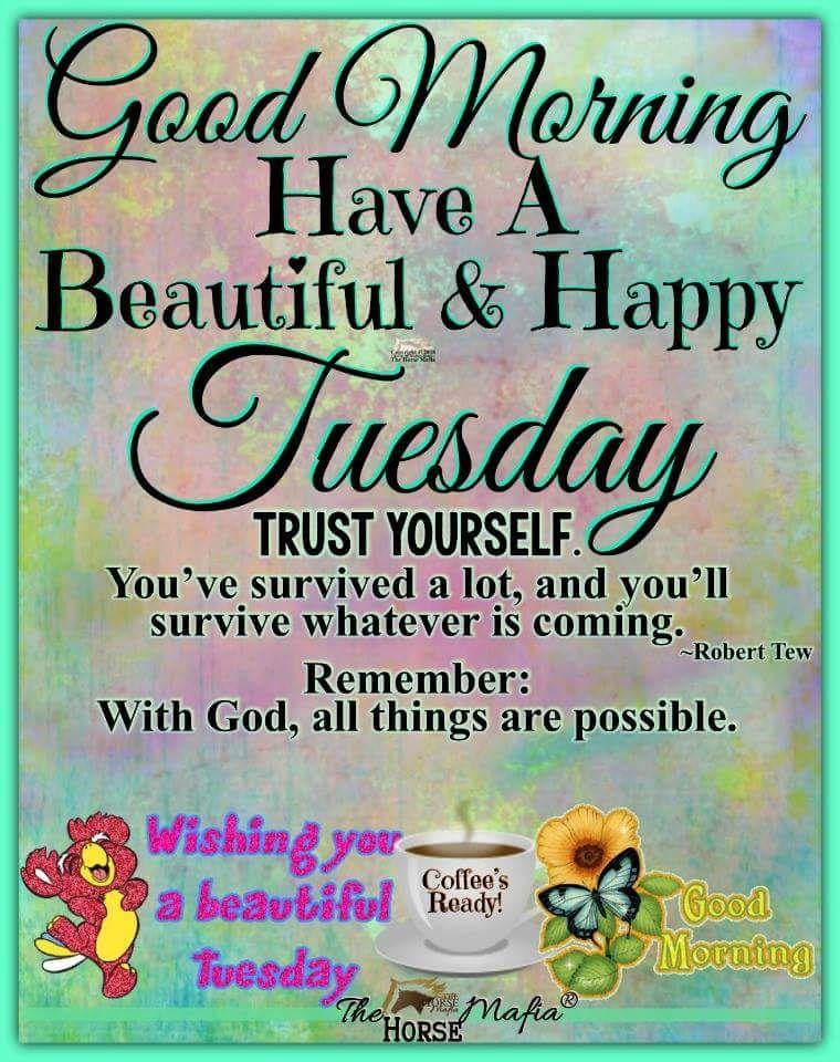 Good Morning Tuesday Spiritual Inspirations Good
